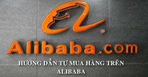 Huong dan tu mua hang Alibaba
